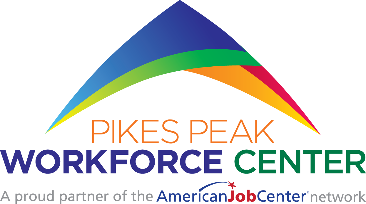 Pikes Peak Workforce Center A Proud Partner of the American Job Center Network