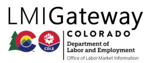 LMI Gateway Colorado Department of Labor and Employment Office of Labor Market Information